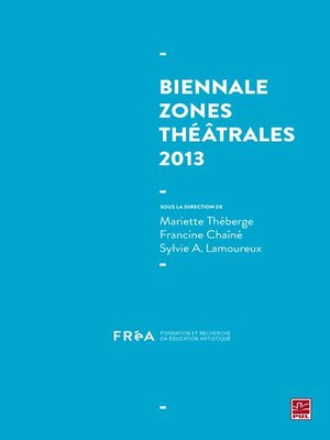 cover image of Biennale Zones théâtrales 2013