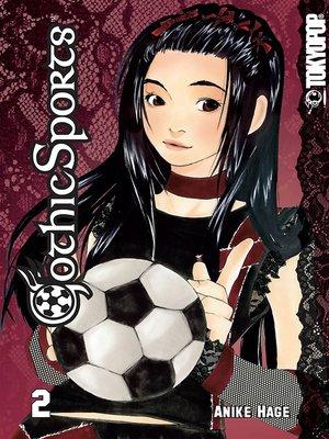 cover image of Gothic Sports Manga, Volume 2