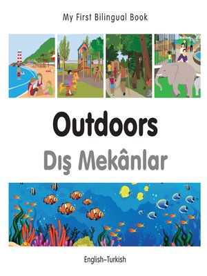 cover image of My First Bilingual Book–Outdoors (English–Turkish)
