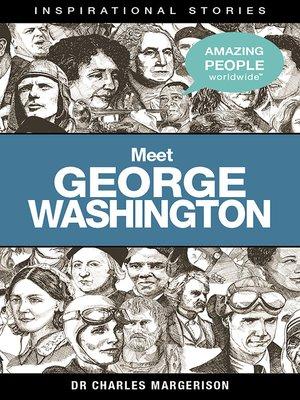 cover image of Meet George Washington