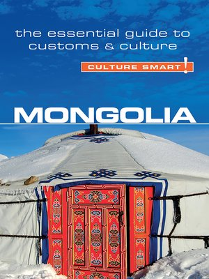 cover image of Mongolia--Culture Smart!