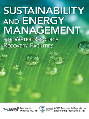 cover image of Sustainability and Energy Management for Water Resource Recovery Facilities