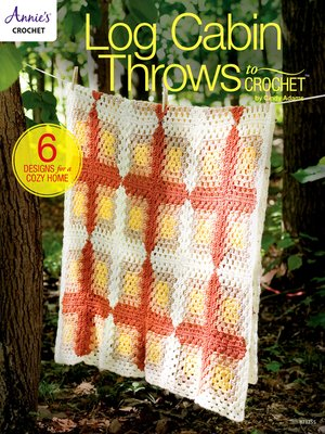 cover image of Log Cabin Throws to Crochet