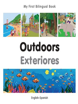 cover image of My First Bilingual Book–Outdoors (English–Spanish)