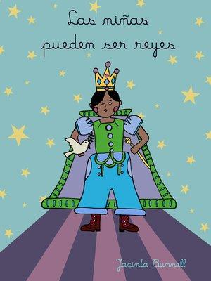 cover image of Las niñas pueden ser reyes