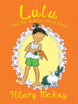 cover image of Lulu and the Rabbit Next Door