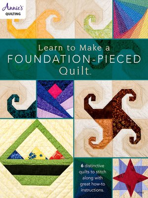 cover image of Learn to Make a Foundation Pieced Quilt