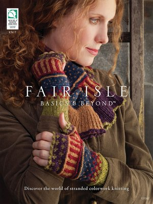 cover image of Fair Isle Basics & Beyond