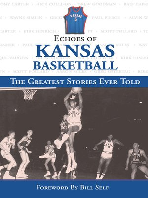 cover image of Echoes of Kansas Basketball