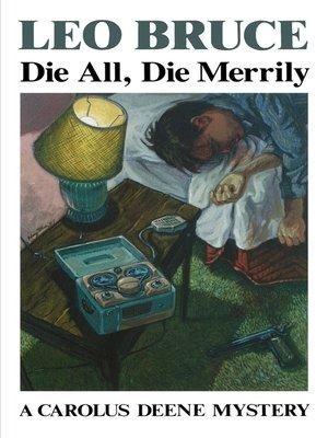 cover image of Die All, Die Merrily