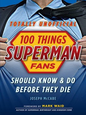 cover image of 100 Things Superman Fans Should Know & Do Before They Die