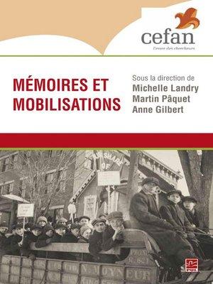 cover image of Mémoires et mobilisations
