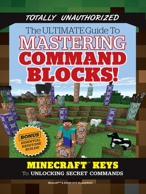 cover image of Ultimate Guide to Mastering Command Blocks!