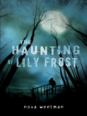 cover image of The Haunting of Lily Frost