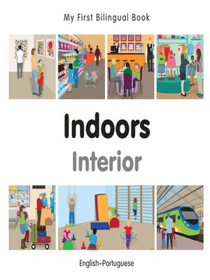 cover image of My First Bilingual Book–Indoors (English–Portuguese)