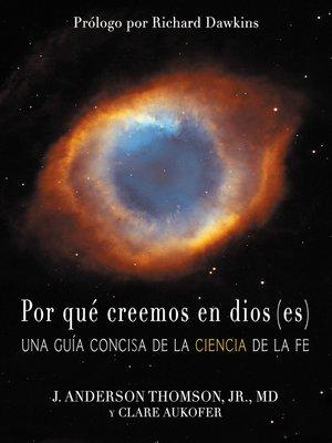 cover image of Por qué creemos en dios(es)