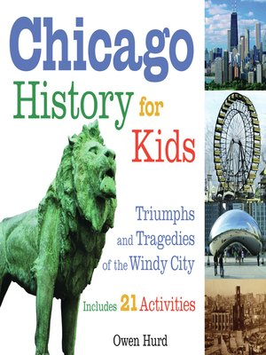 cover image of Chicago History for Kids