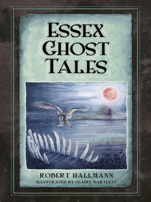 cover image of Essex Ghost Tales
