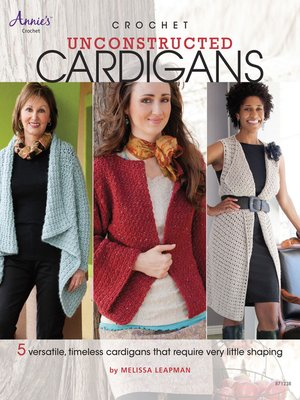 cover image of Crochet Unconstructed Cardigans