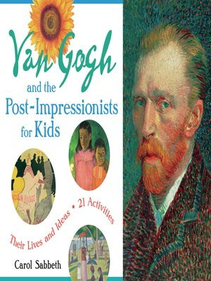 cover image of Van Gogh and the Post-Impressionists for Kids