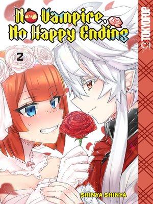 cover image of No Vampire, No Happy Ending, Volume 2