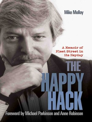 cover image of The Happy Hack--A Memoir of Fleet Street in its Heyday