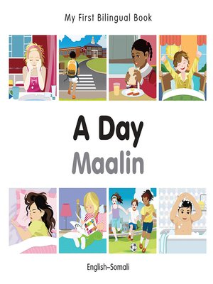 cover image of My First Bilingual Book–A Day (English–Somali)