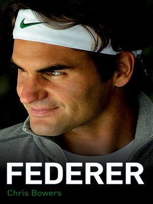 cover image of Federer--The Biography of Roger Federer