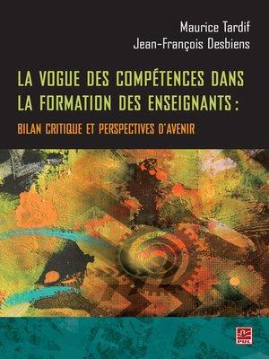 cover image of La vogue des compétences dans la formation des enseignants