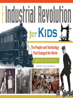 cover image of The Industrial Revolution for Kids