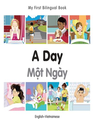 cover image of My First Bilingual Book–A Day (English–Vietnamese)