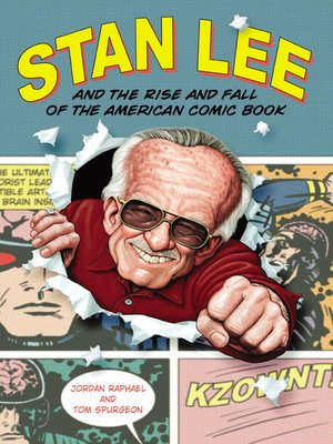 cover image of Stan Lee and the Rise and Fall of the American Comic Book