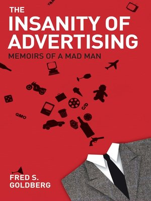 cover image of The Insanity of Advertising