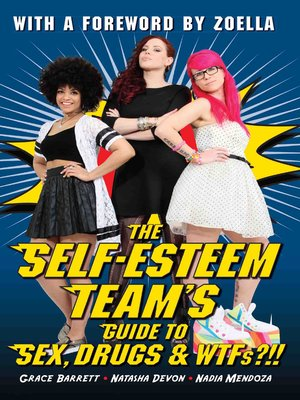 cover image of Self-Esteem Team's Guide to Sex, Drugs and WTFs?!!