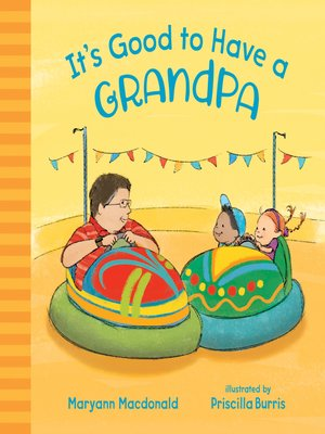 cover image of It's Good to Have a Grandpa