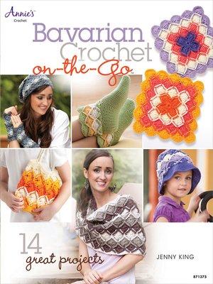 cover image of Bavarian Crochet On-the-Go