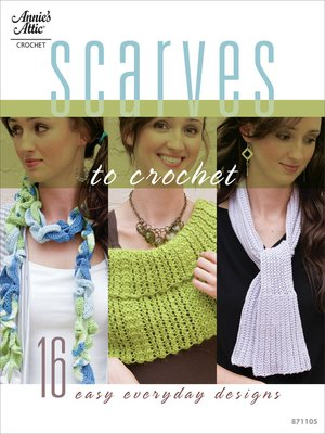 cover image of Scarves to Crochet