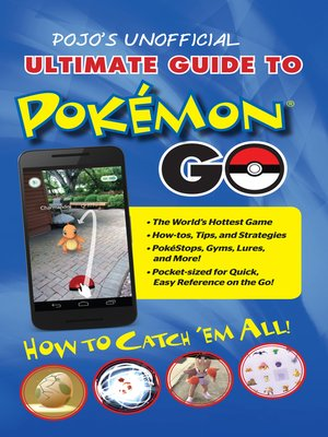 cover image of Pojo's Unofficial Ultimate Guide to Pokemon GO