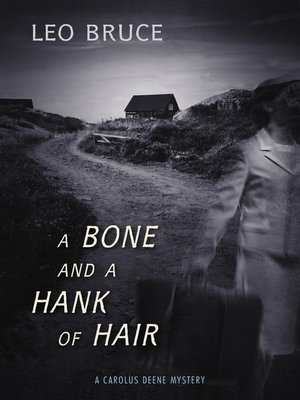 cover image of A Bone and a Hank of Hair