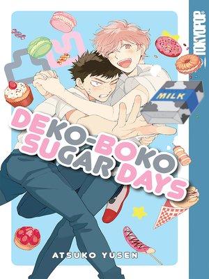 cover image of Dekoboko Sugar Days