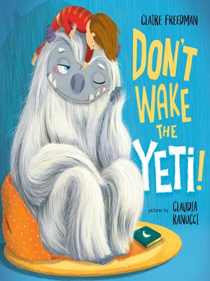 cover image of Don't Wake the Yeti!