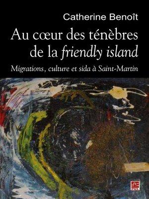 cover image of Au coeur des ténèbres de la friendly island