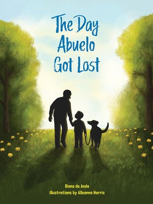 cover image of The Day Abuelo Got Lost