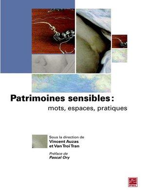 cover image of Patrimoines sensibles. Mots, espaces, pratiques