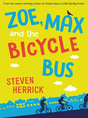 cover image of Zoe, Max and the Bicycle Bus