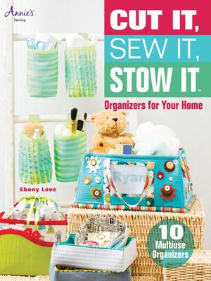 cover image of Cut It, Sew It, Stow It
