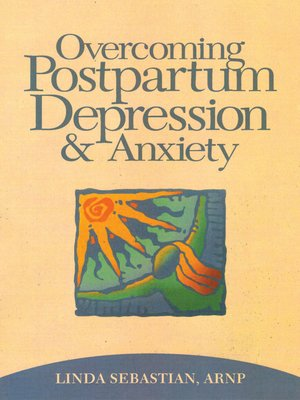 cover image of Overcoming Postpartum Depression and Anxiety