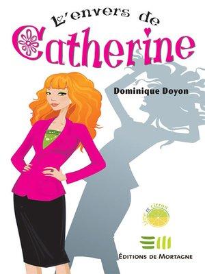 cover image of L'envers de Catherine