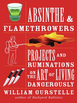 cover image of Absinthe & Flamethrowers