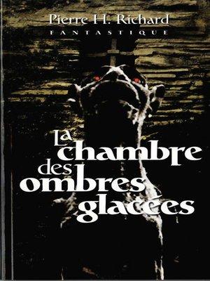 cover image of La chambre des ombres glacées